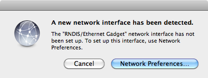 "A new network interface has been detected. The ""RNDIS/Ethernet Gadget"" network interface has not been set up. To set up this interface, use Network Preferences."