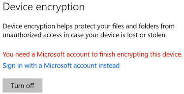 You need a microsoft account to finish encrypting this device